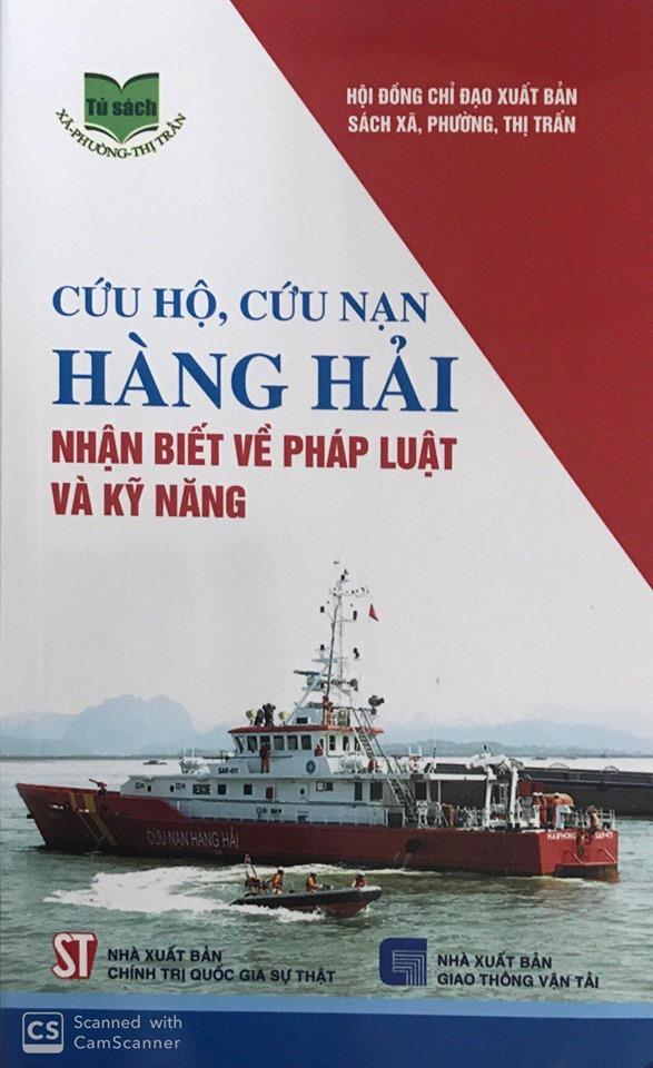 Cứu hộ, cứu nạn hàng hải - Nhận biết về pháp luật và kỹ năng