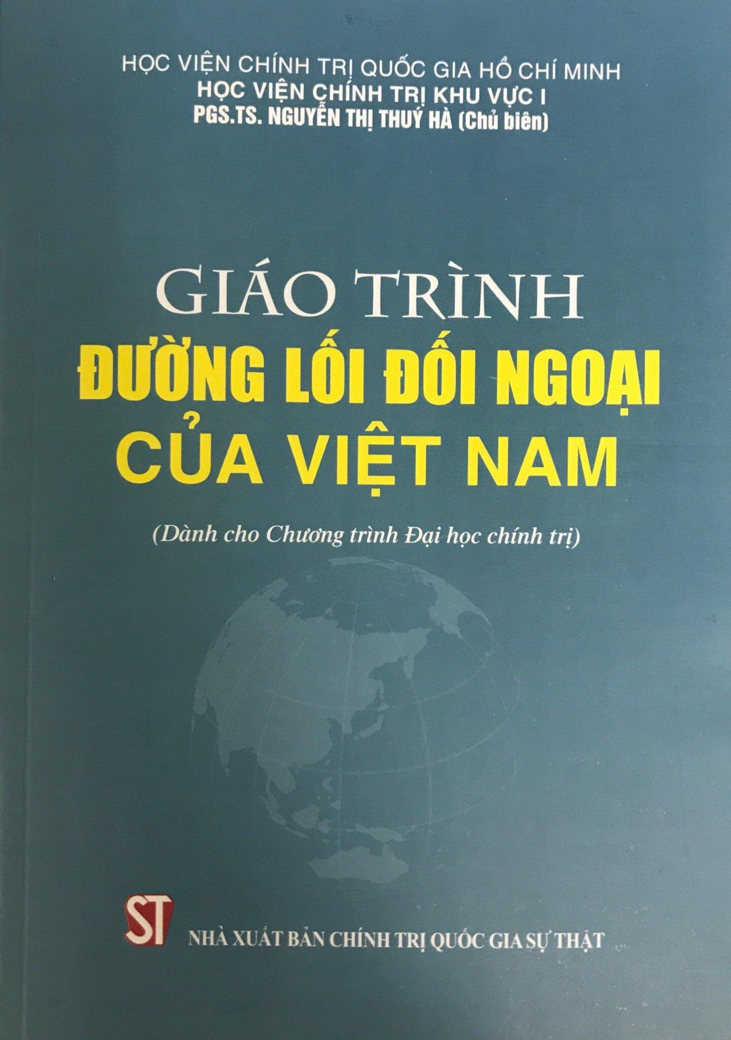 Giáo trình đường lối đối ngoại của Việt Nam (Dành cho Chương trình Đại học chính trị)