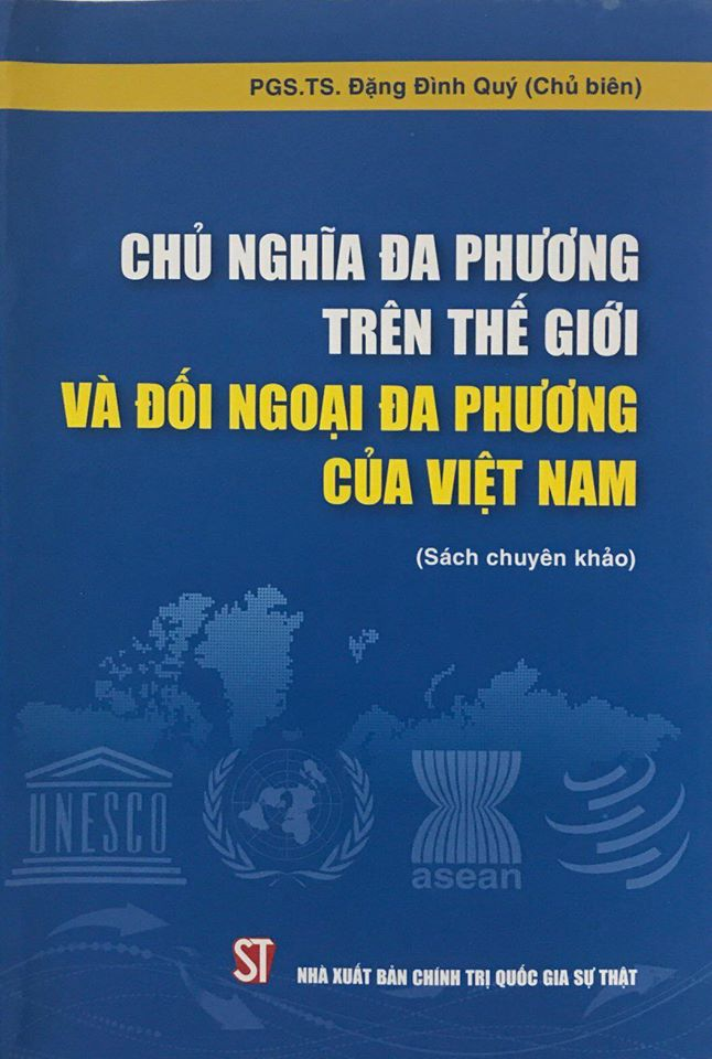 Chủ nghĩa đa phương trên thế giới và đối ngoại đa phương của Việt Nam