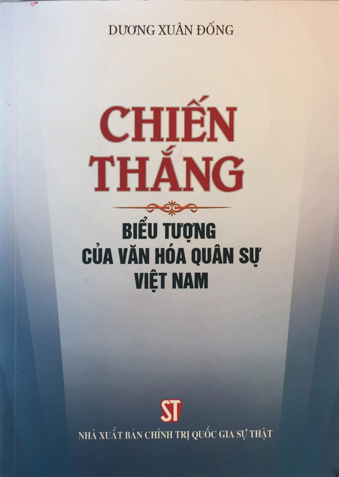 Chiến thắng - biểu tượng của văn hóa quân sự Việt Nam