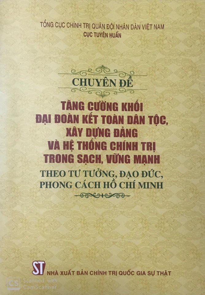 Chuyên đề tăng cường khối đại đoàn kết toàn dân tộc, xây dựng Đảng và hệ thống chính trị trong sạch, vững mạnh theo tư tưởng, đạo đức, phong cách Hồ Chí Minh