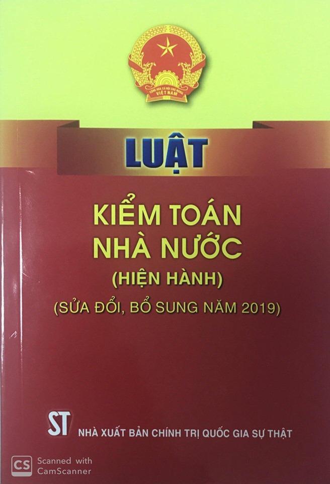 Luật Kiểm toán nhà nước (hiện hành) (sửa đổi, bổ sung năm 2019)