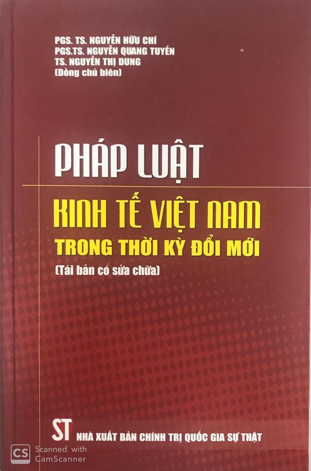 Pháp luật kinh tế Việt Nam trong thời kỳ đổi mới (Tái bản có sửa chữa)