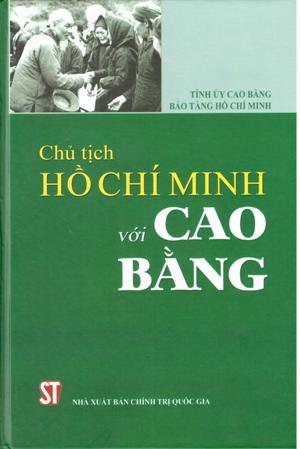 Chủ tịch Hồ Chí Minh với Cao Bằng