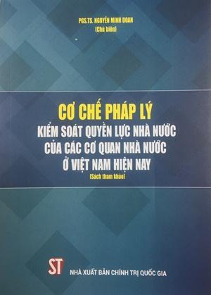 Cơ chế pháp lý kiểm soát quyền lực nhà nước của các cơ quan nhà nước ở Việt Nam hiện nay