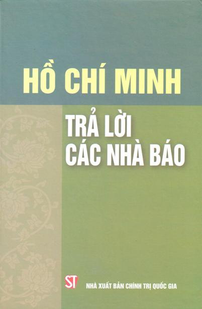 Hồ Chí Minh trả lời các nhà báo