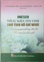 UNESCO với sự kiện tôn vinh Chủ tịch Hồ Chí Minh - Anh hùng giải phóng dân tộc, Nhà văn hóa kiệt xuất