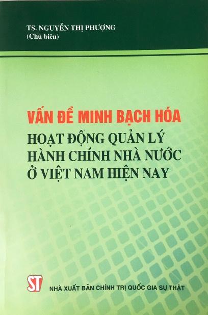 Vấn đề minh bạch hóa hoạt động quản lý hành chính nhà nước ở Việt Nam hiện nay
