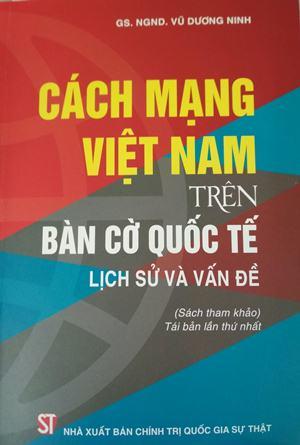 Cách mạng Việt Nam trên bàn cờ quốc tế lịch sử và vấn đề