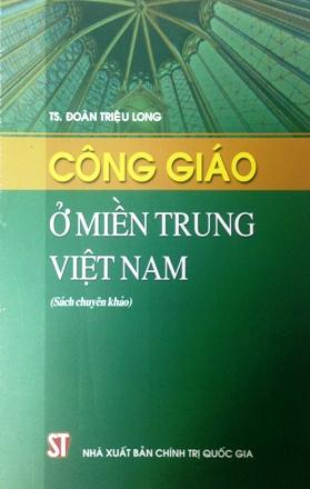 Công giáo ở miền Trung Việt Nam (Sách chuyên khảo)