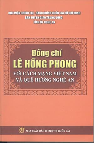 Đồng chí Lê Hồng Phong với cách mạng và quê hương Nghệ An