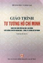 Giáo trình Tư tưởng Hồ Chí Minh (dành cho sinh viên đại học, cao đẳng khối không chuyên ngành Mác-Lênin, tư tưởng Hồ Chí Minh)