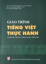 Giáo trình Tiếng Việt thực hành (Dùng cho chương trình Đại học Chính trị)