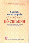 Giới thiệu một số tác phẩm của Chủ tịch Hồ Chí Minh