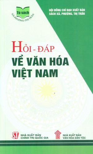 Hỏi - đáp về văn hóa Việt Nam