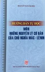 Hướng dẫn tự học môn những nguyên lý cơ bản của chủ nghĩa Mác - Lênin