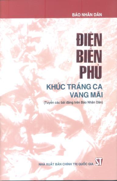 Điện Biên Phủ - Khúc tráng ca vang mãi
