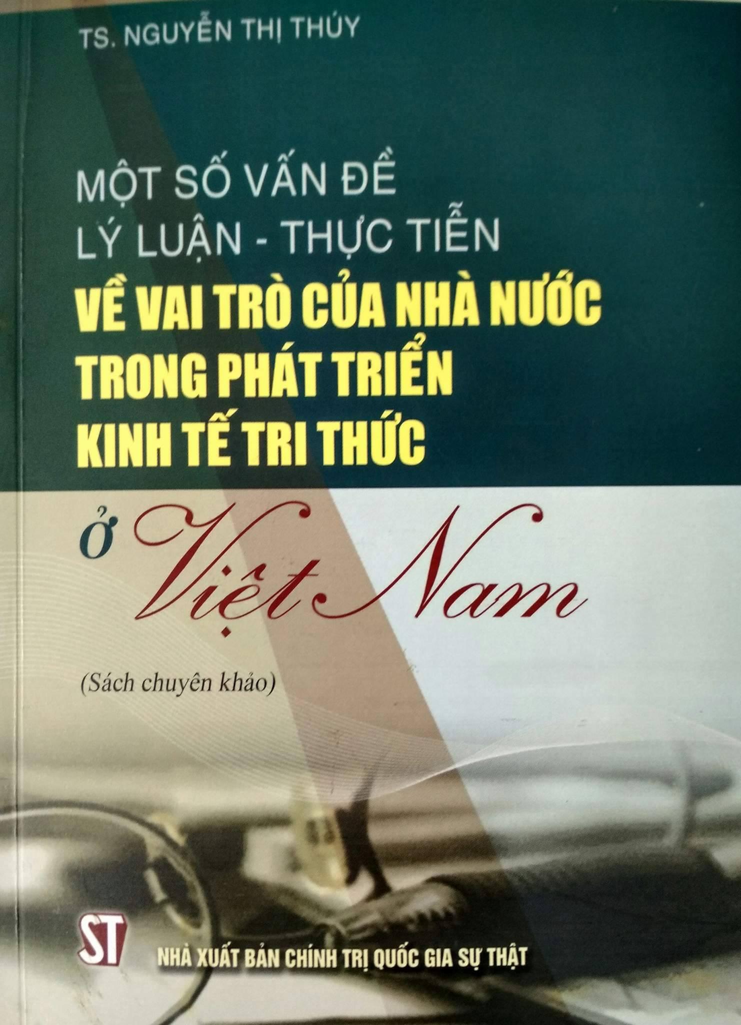Một số vấn đề lý luận – thực tiễn về vai trò của Nhà nước trong phát triển kinh tế tri thức ở Việt Nam