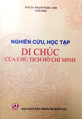 Nghiên cứu, học tập Di chúc của Chủ tịch Hồ Chí Minh