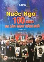 Nước Nga 100 năm sau sách mạng tháng Mười