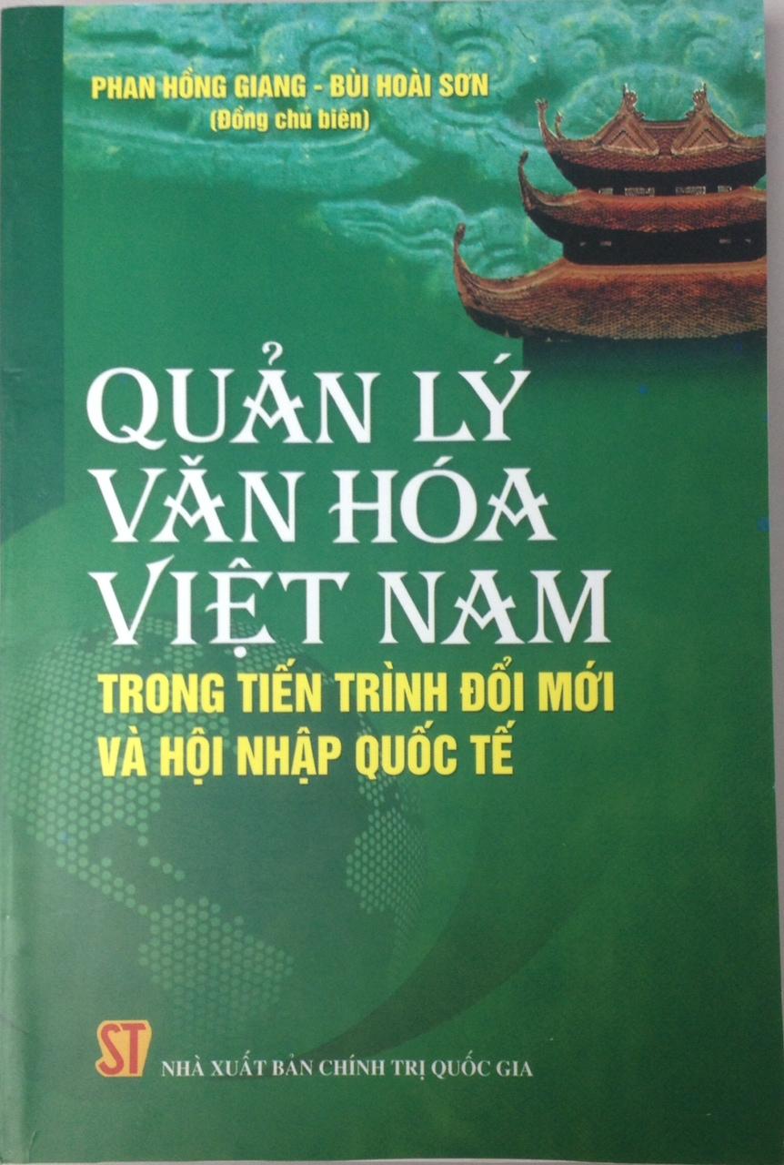Quản lý văn hóa Việt Nam trong tiến trình đổi mới và hội nhập quốc tế