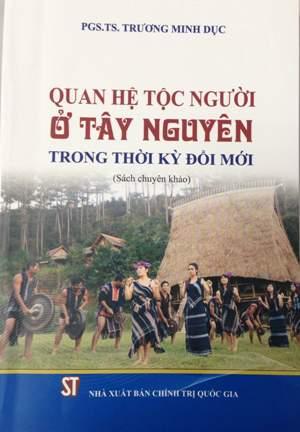 Quan hệ tộc người ở Tây Nguyên trong thời kỳ đổi mới