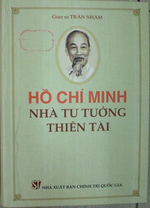 Hồ Chí Minh - nhà tư tưởng thiên tài