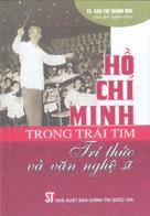 Hồ Chí Minh trong trái tim trí thức và văn nghệ sĩ