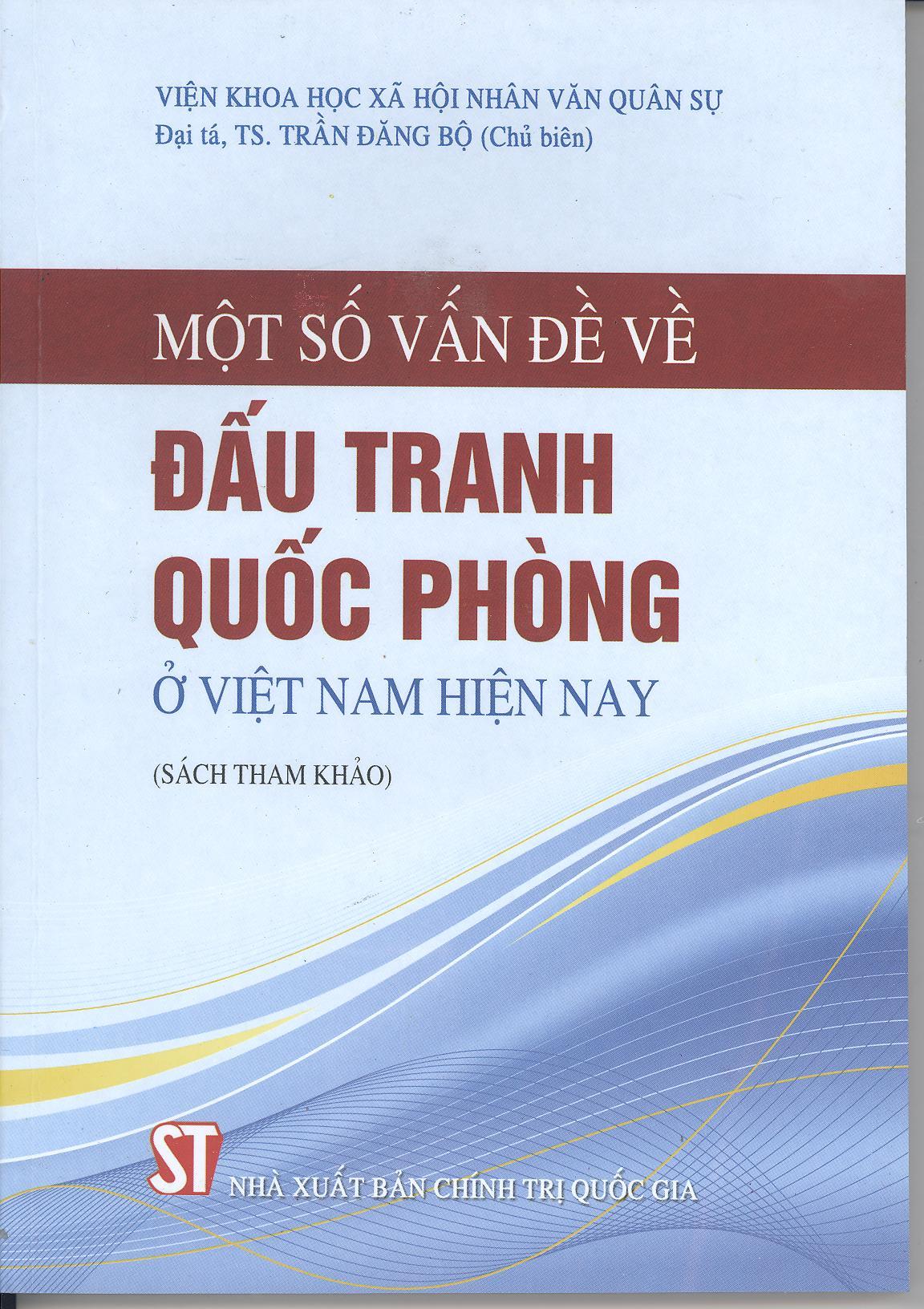 Một số vấn đề về đấu tranh quốc phòng ở Việt Nam hiện nay