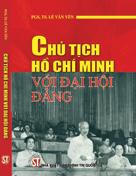 Chủ tịch Hồ Chí Minh với Đại hội Đảng