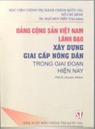 Đảng Cộng sản Việt Nam lãnh đạo xây dựng giai cấp nông dân trong giai đoạn hiện nay