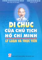 Di chúc Chủ tịch Hồ Chí Minh - Lý luận và thực tiễn
