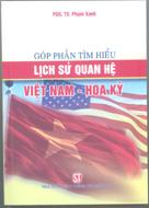 Góp phần tìm hiểu lịch sử quan hệ Việt Nam - Hoa Kỳ