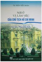 Nơi ở và làm việc của Chủ tịch Hồ Chí Minh