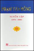 Phạm Văn Đồng - Tuyển tập, Tập III (1976-2000)