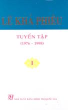 Lê Khả Phiêu Tuyển tập – Tập I (1976 -1998)