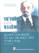 Tư tưởng của V.I. Lênin về quyền con người và giá trị thực tiễn ở Việt Nam