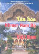 Văn hóa Khmer Nam bộ, nét đẹp trong bản sắc văn hóa Việt Nam