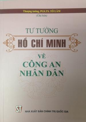 Tư tưởng Hồ Chí Minh về công an nhân dân