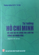 Tư tưởng Hồ Chí Minh về cán bộ và công tác cán bộ Công an nhân dân