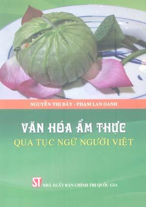 Văn hóa ẩm thực qua tục ngữ người Việt