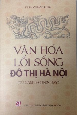 Văn hóa lối sống đô thị Hà Nội (Từ năm 1986 đến nay)