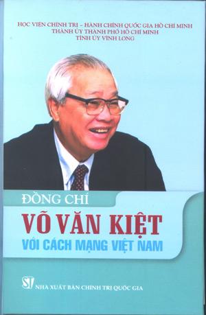 Đồng chí Võ Văn Kiệt với cách mạng Việt Nam
