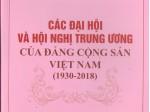 Các Đại hội và Hội nghị Trung ương của Đảng Cộng sản Việt Nam (1930-2018)