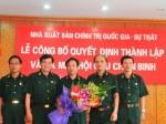 Lễ công bố quyết định thành lập và ra mắt  Hội Cựu chiến binh Nxb. Chính trị quốc gia - Sự thật