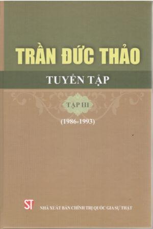 Trần Đức Thảo tuyển tập, tập III (1986 - 1993)