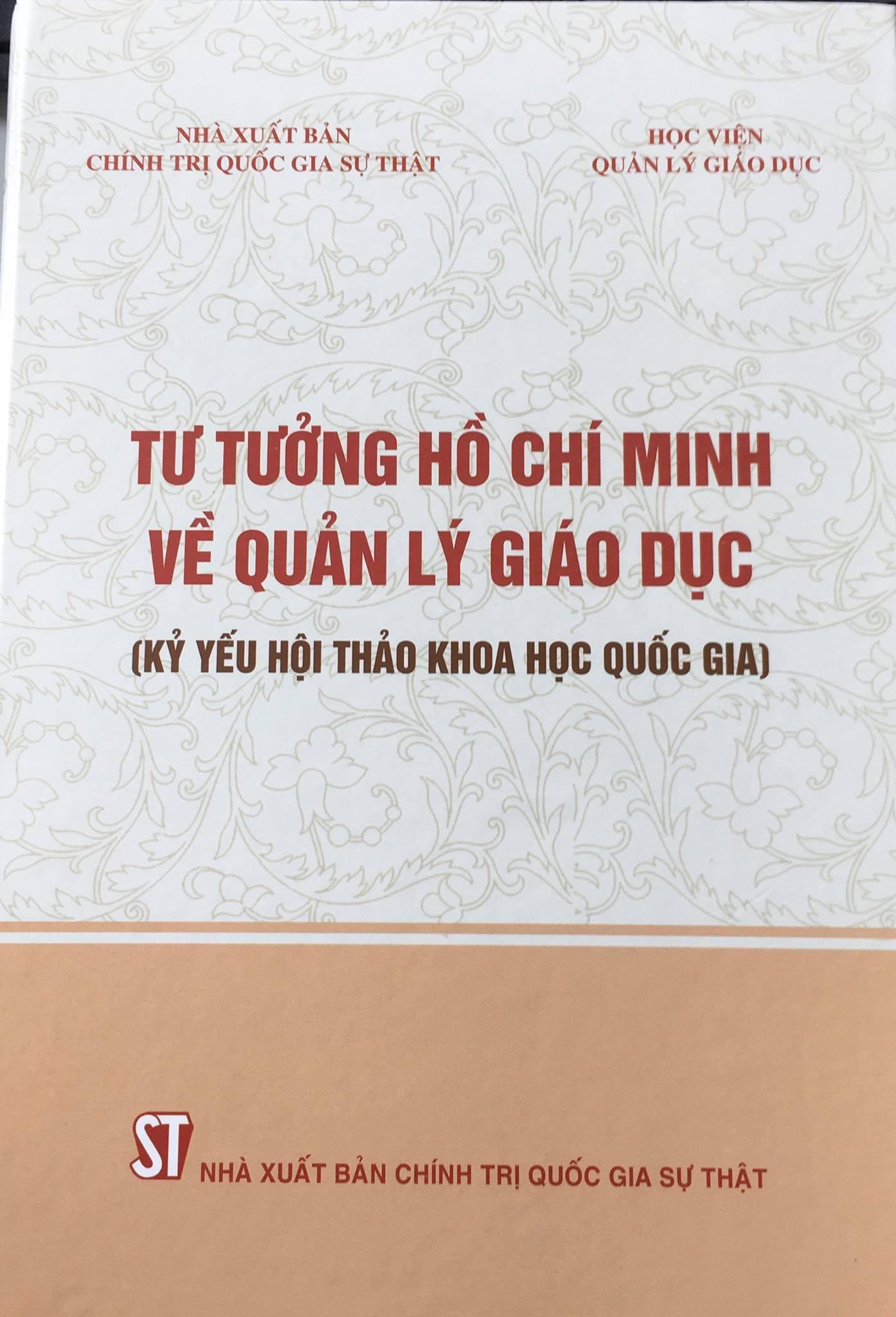 Tư tưởng Hồ Chí Minh về quản lý giáo dục (Kỷ yếu Hội thảo khoa học quốc gia)