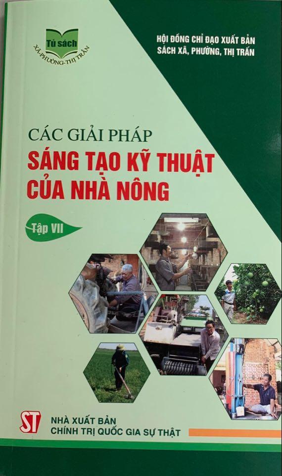 Các giải pháp sáng tạo kỹ thuật của nhà nông, Tập VII