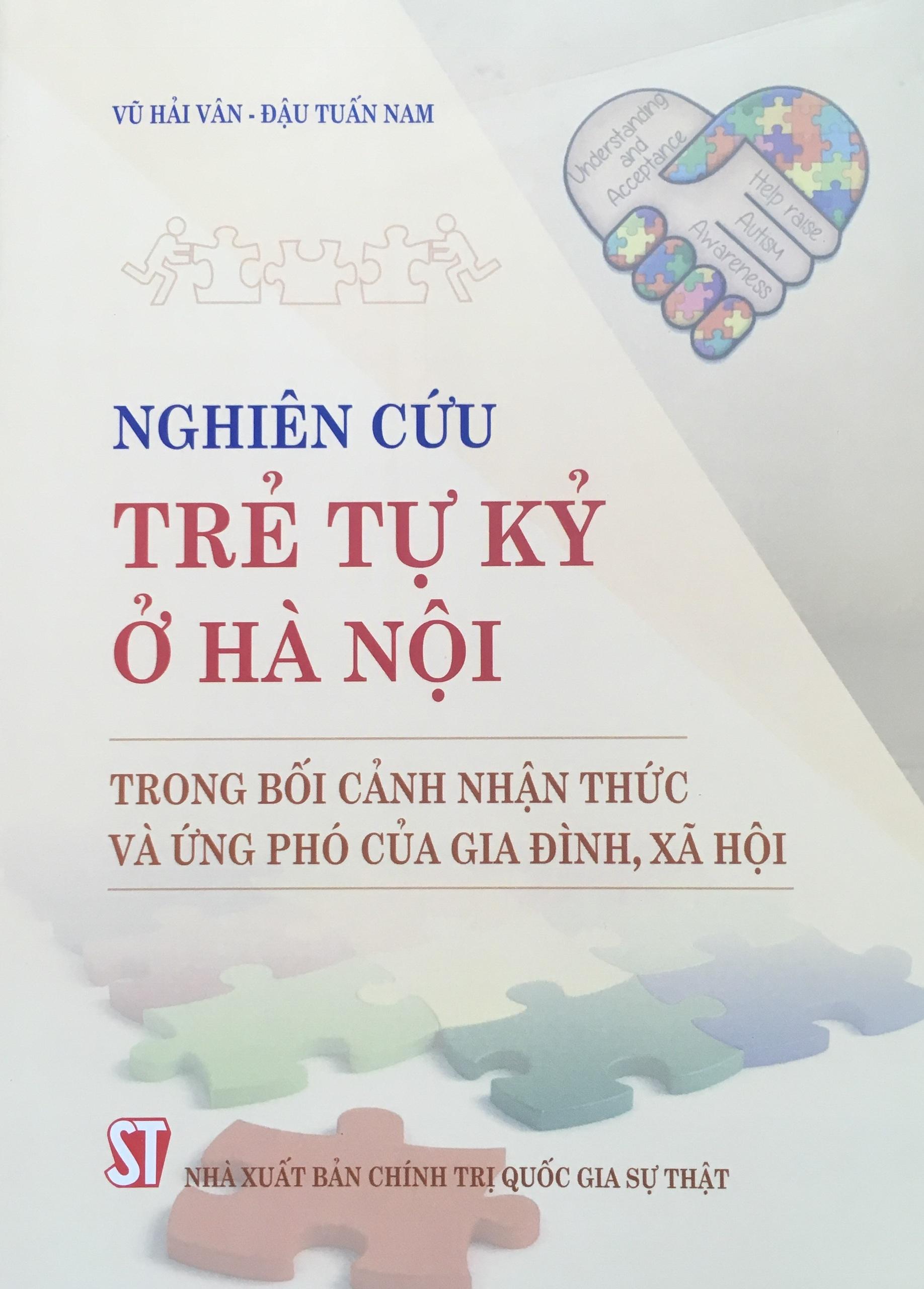 Nghiên cứu trẻ tự kỷ ở Hà Nội trong bối cảnh nhận thức và ứng phó của gia đình, xã hội