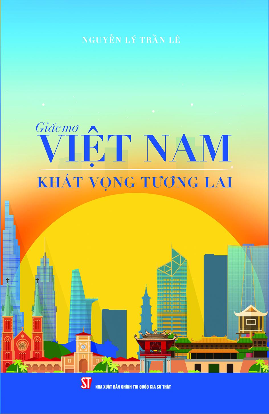 Giấc mơ Việt Nam – Khát vọng tương lai (Sách tham khảo)